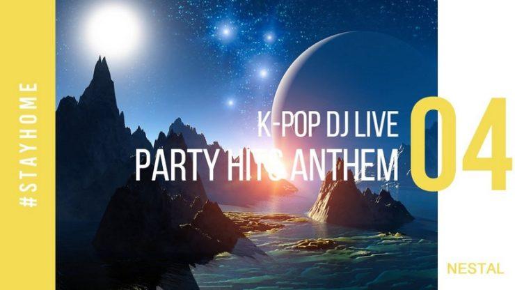 2020.04.25 家ネス – PARTY HITS ANTHEM – Vol.4