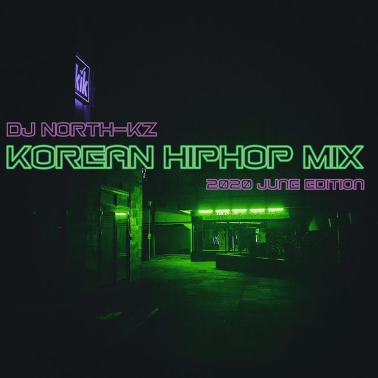 Korean HIPHOP Mix 2020 June Edition